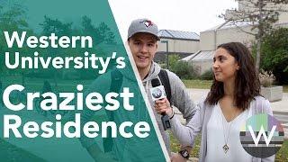 Craziest Western University Residence