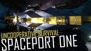 Space Engineers: SPACEPORT ONE - Uncooperative Survival #22
