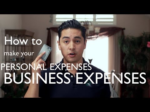 How to  Make Personal Expenses your Business Expenses.