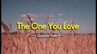 The One You Love - Glenn Frey (KARAOKE)