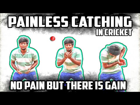 Painless catching technique in cricket | Cricket fielding tips | Nothing But Cricket