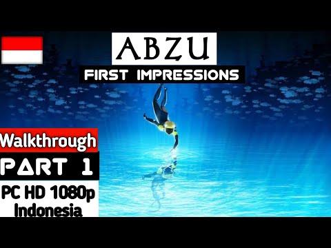 Abzu Indonesia Walkthrough Part 1 First Impressions PC HD Gameplay - 동영상