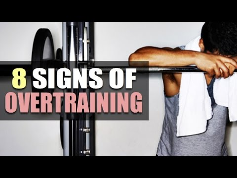 8 Signs Of Overtraining And What To Do About It