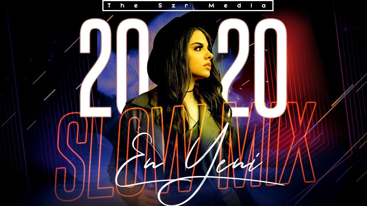 Türkçe Slow Șarkılar 2020 Mix (En Güncel Liste)