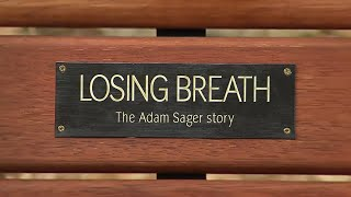 Losing breath - The Adam Sager story