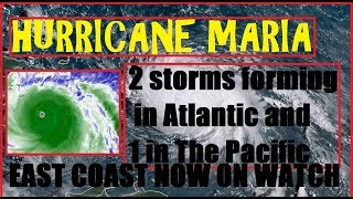 Hurricane MARIA Update, 2-3 New Storms currently forming. MARIA to restrengthen