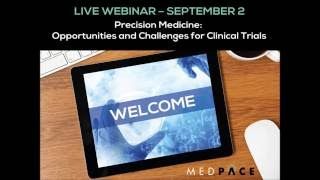Precision Medicine  Opportunities and Challenges for Clinical Trials