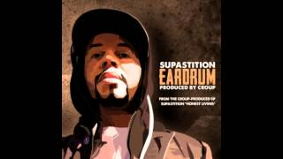 Supastition - Eardrum (Prod. By Croup)