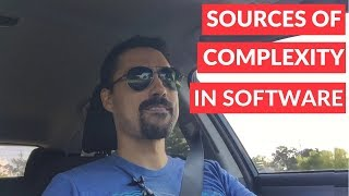 Sources of complexity in software