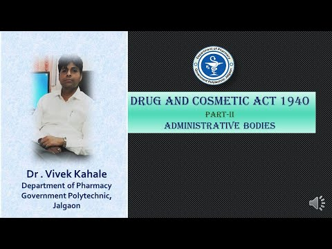 Administrative Bodies: Drug and Cosmetic Act By Dr. Vivek Kahale : हिंदी मे पेषकश