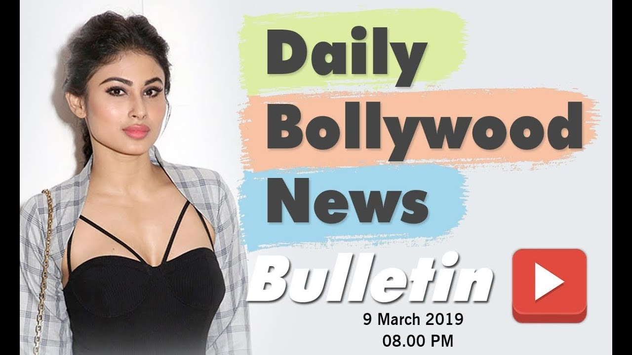 Latest Hindi Entertainment News From Bollywood | Mouni Roy | 9 March 2019 | 8:00 PM