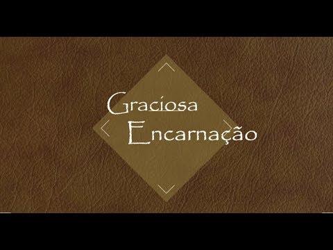 A Graciosa Encarnação (Mt 1.21) - Pb Alberto M Oliveira, em 31/12/17