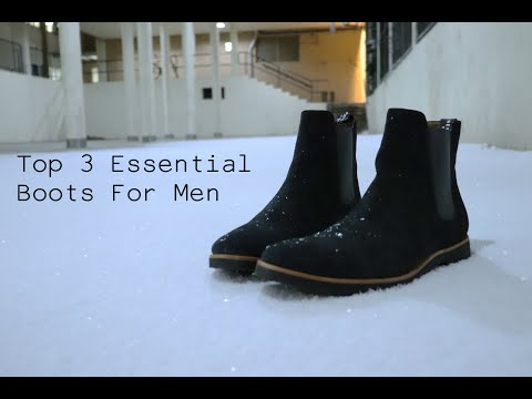 Top 3 Essential Boots for Men