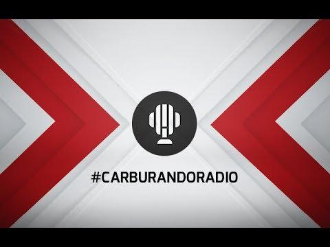 #En Vivo - Carburando Radio programa 15-09-2017