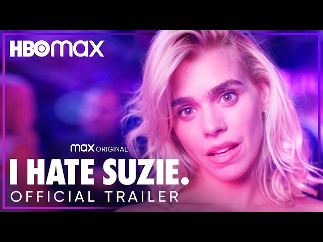 I Hate Suzie | Official Trailer | HBO Max