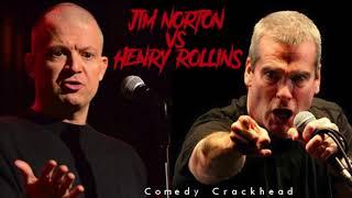 Jim Norton vs. Henry Rollins