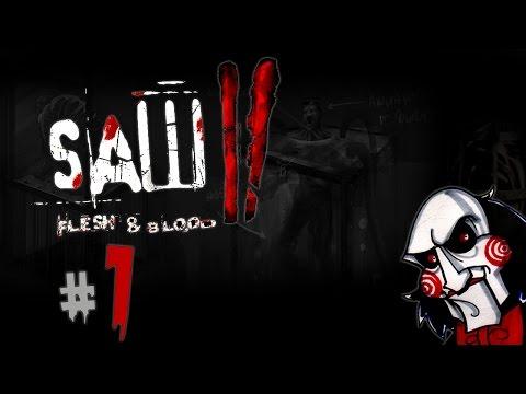 Saw 2: Flesh & Blood - Часть 1 - Что? Где?