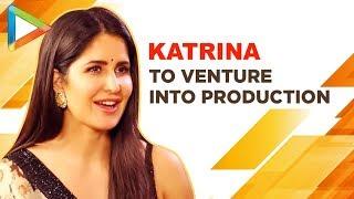 Exclusive: Katrina Kaif's All Set To Venture Into Production   Bharat