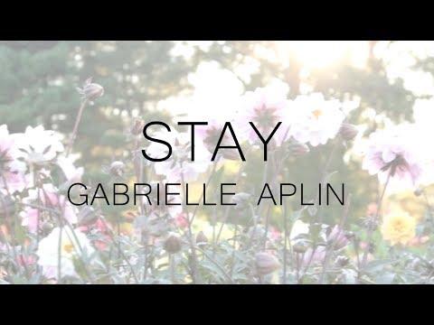 Gabrielle Aplin - Stay (lyrics)