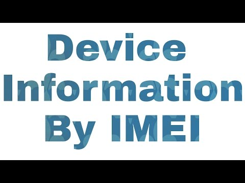 How To Check Any Device Information By Imei No...???
