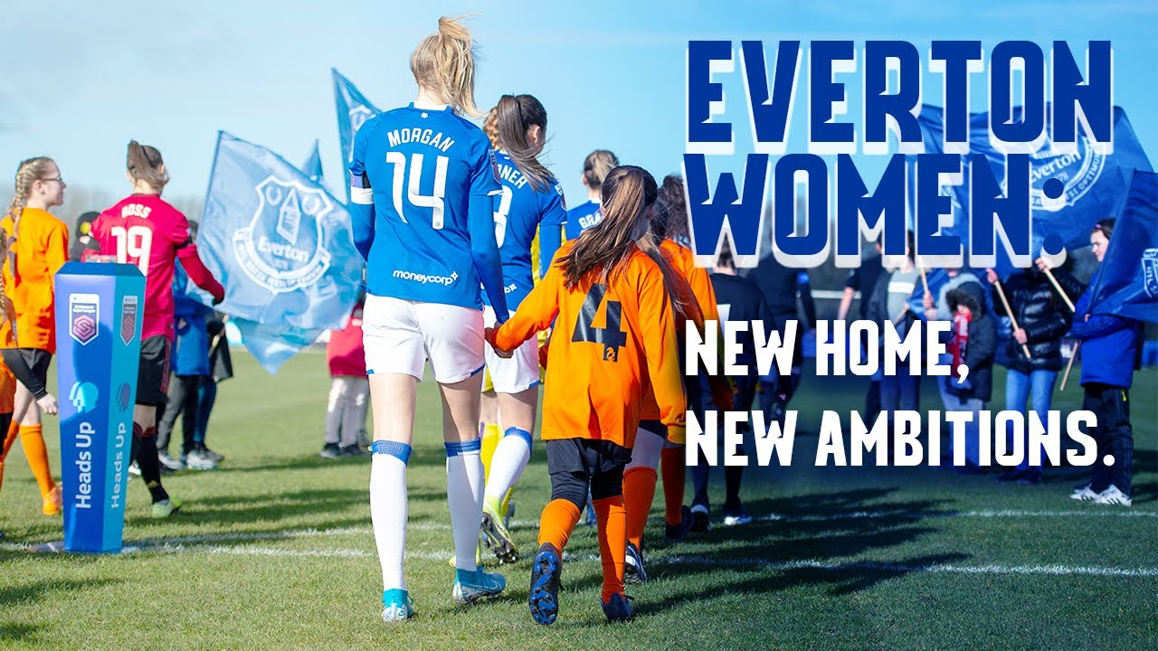 Everton Women New Home New Ambitions Youtube