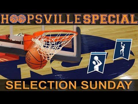 Hoopsville: Selection Sunday S...