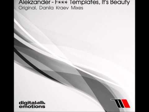 Alekzander - Fuck Templates, It's Beauty (Danila Kraev Remix) [TWT 062 RIP]