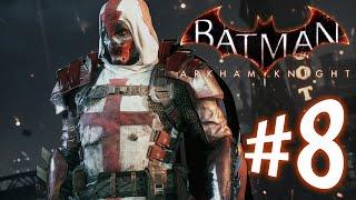 Batman Arkham Knight - Parte 8: Azrael e Doutor Porko!! [ Playstation 4 - Playthrough PT-BR ]
