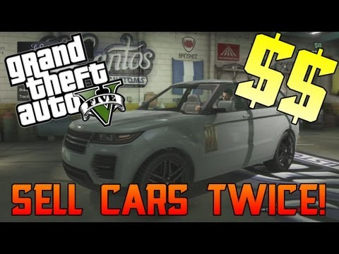 Sell Cars Twice! 'GTA Online Money Making Glitch' ( GTA 5 Tips & Tricks )