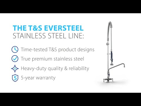 Discover EverSteel True Stainless Steel Products From T&S