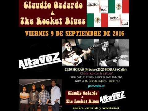 Claudio Gajardo & The Rocket Blues - Altavoz en Radio Vital (México)