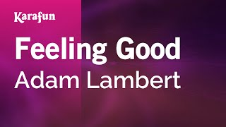 Karaoke Feeling Good - Adam Lambert *