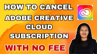 How To Cancel Ad๐be Creative Cloud Subscription With No Cancellation Fee or Termination Fee  #shorts