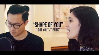 Shape Of You / I Got You / Paris Mashup (@RosendaleSings x @SachiHolla)
