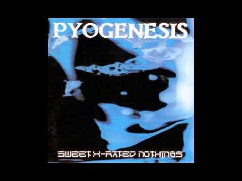 PYOGENESIS - Sweet x-rated nothings [1994] full album HQ