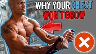 WHY YOUR CHEST WON'T GROW (How To Fix It)
