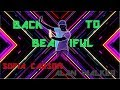 Just Dance Fanmade Mashup Back To Beautiful By Sofia Carson Ft Alan Walker Theme Cool Dance mp3