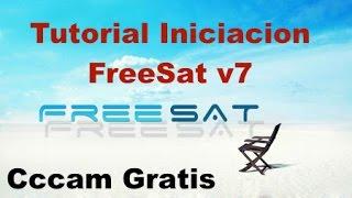 Tutorial Iniciación FreeSat v7 / Cccam Gratis / 1080p / WiFi