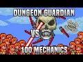 Terraria - Dungeon Guardian Vs 100 Mechanics