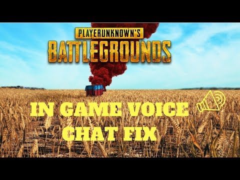 [SOLVED] PUBG Voice Chat not working after 30 seconds FIX!