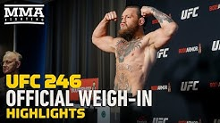 UFC 246 Official Weigh-In Highlights - MMA Fighting