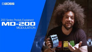 BOSS 200 Series Pedals Explained: MD-200 Modulation