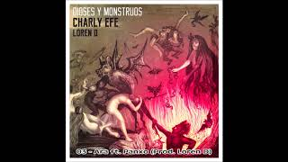 Charly Efe & Loren D - Dioses y Monstruos - CD COMPLETO