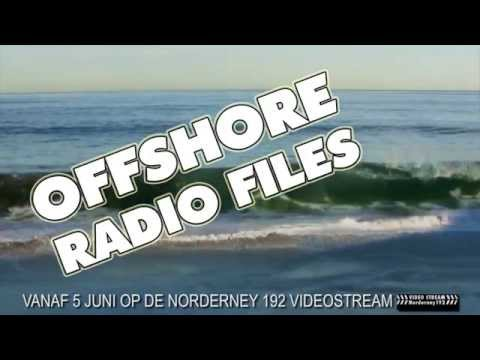 Promo Offshore Radio Files 3 Norderney 192 videostream