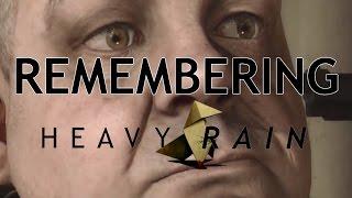 Remembering Heavy Rain