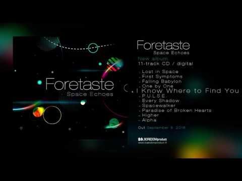 FORETASTE - Space Echoes BDMCD29 audio preview