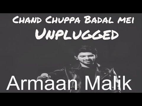 Chand Chuppa Badal Mei with lyrics - Armaan Malik