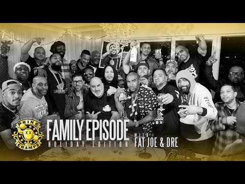 Episode 191 - Christmas Family Ties Edition w/ Fat Joe and Dre (Cool & Dre)