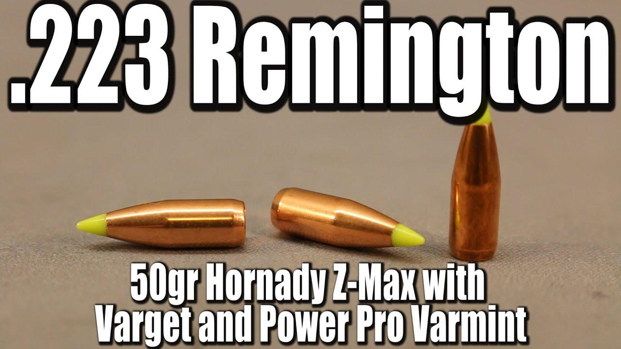 223 Rem - 50gr Hornady Z-Max/V-Max with Varget & PP Varmint