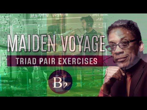 Maiden voyage Triad Pair Trumpet exercises